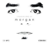 L'audiolibro di Morgan [Audioregistrazione]