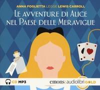 Alice nel paese delle meraviglie [Audioregistrazione]