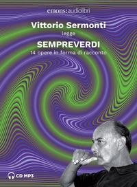 Sempreverdi [Audioregistrazione]