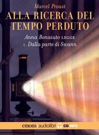 1: Anna Bonaiuto legge Dalla parte di Swann [Audioregistrazione]