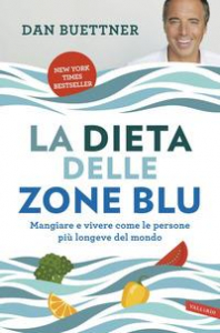 La dieta delle zone blu