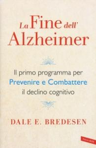 La fine dell'Alzheimer
