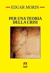 Per una teoria della crisi