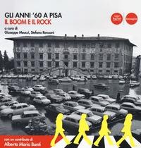 Gli anni sessanta a Pisa