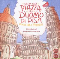 Guida alla piazza del Duomo di Pisa