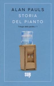 Storia del pianto/ Alan Pauls traduzione di Maria Nicola prefazione di Luciano Funetta