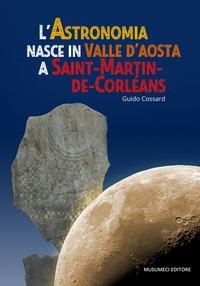 L'astronomia nasce in Valle d'Aosta a Saint-Martin-de-Corléans