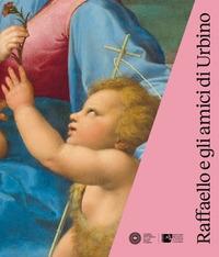 Raffaello e gli amici di Urbino