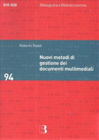 Nuovi metodi di gestione dei documenti multimediali