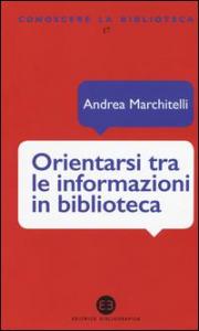 Orientarsi tra le informazioni in biblioteca