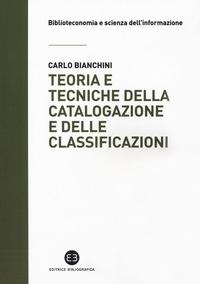 Teoria e tecniche della catalogazione e delle classificazioni