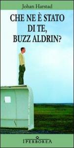 Che ne è stato di te, Buzz Aldrin?