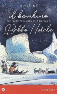 Il bambino che partì per il nord alla ricerca di Babbo Natale