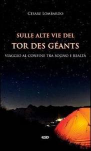 Sulle alte vie del Tor des Geants