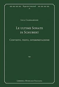 Le ultime Sonate di Schubert