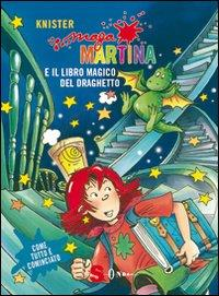 Maga Martina e il libro magico del draghetto