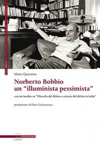 Norberto Bobbio un illuminista pessimista