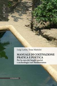 Manuale di coltivazione pratica e poetica