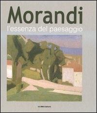 Morandi: l'essenza del paesaggio