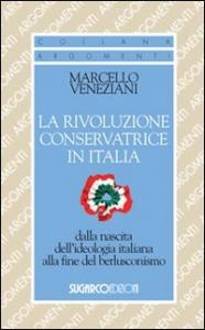 La rivoluzione conservatrice in Italia