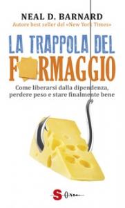 La trappola del formaggio