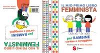 Il mio primo libro femminista per bambine curiose e coraggiose