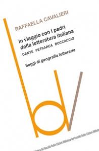 In viaggio con i padri della letteratura italiana
