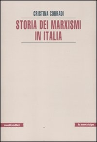 Storia dei marxismi in Italia