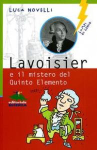 Lavoiser e il mistero del quinto elemento