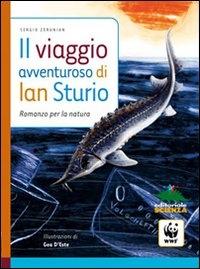 Il viaggio avventuroso di Ian Sturio
