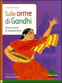 Sulle orme di Gandhi