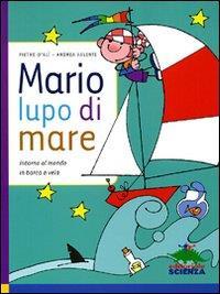 Mario, lupo di mare