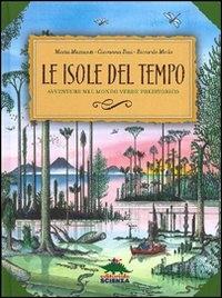 Le isole del tempo  avventure nel mondo verde preistorico
