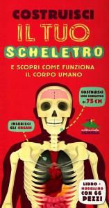 Costruisci il tuo scheletro e scopri come funziona il corpo umano