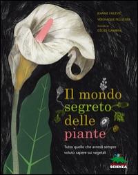 Il mondo segreto delle piante