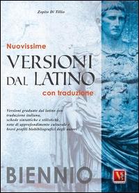 Nuovissime versioni dal latino per il biennio