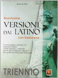 Nuovissime versioni dal latino per il triennio
