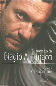 Il mondo di Biagio Antonacci