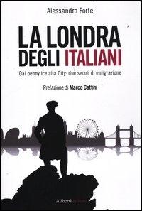 ˆLa ‰Londra degli italiani