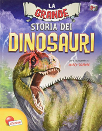 La grande storia dei dinosauri