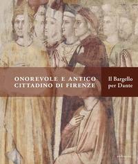 Onorevole e antico cittadino di Firenze