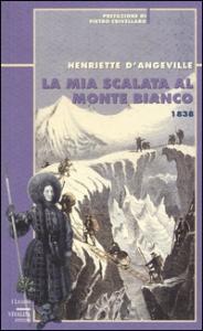 La mia scalata al Monte Bianco