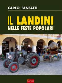 Il Landini nelle feste popolari