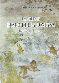 La foresta Bosco della Fontana