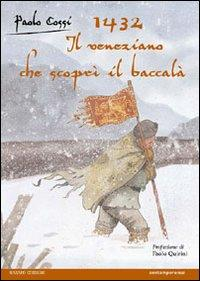 1432: il veneziano che scoprì il baccalà