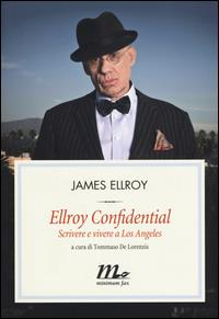 Ellroy confidential