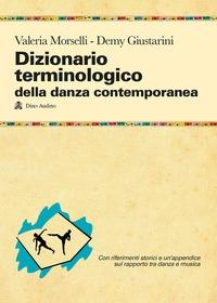 Dizionario terminologico della danza contemporanea