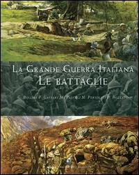 La grande guerra italiana: le battaglie