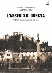 L'assedio di Gorizia 1915-1916