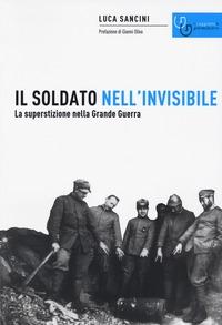 Il soldato nell'invisibile